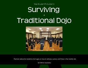 Surviving. Traditional Dojo