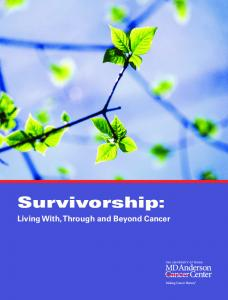 Survivorship: Living With, Through and Beyond Cancer