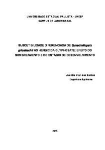 SUSCETIBILIDADE DIFERENCIADA DE Synedrellopsis grisebachii AO HERBICIDA GLYPHOSATE: EFEITO DO SOMBREAMENTO E DO ESTÁGIO DE DESENVOLVIMENTO