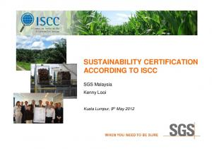 SUSTAINABILITY CERTIFICATION ACCORDING TO ISCC