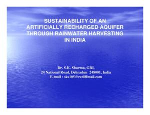 SUSTAINABILITY OF AN ARTIFICIALLY RECHARGED AQUIFER THROUGH RAINWATER HARVESTING IN INDIA