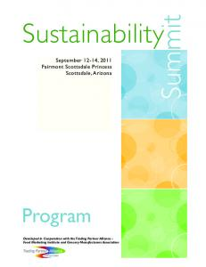 Sustainability. Summit. Program. September 12-14, 2011 Fairmont Scottsdale Princess Scottsdale, Arizona