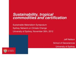 Sustainability, tropical commodities and certification