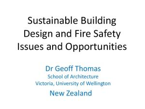 Sustainable Building Design and Fire Safety Issues and Opportunities
