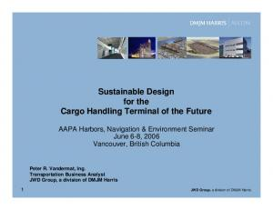 Sustainable Design for the Cargo Handling Terminal of the Future