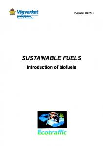 SUSTAINABLE FUELS Introduction of biofuels