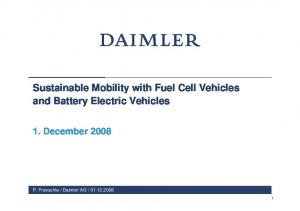 Sustainable Mobility with Fuel Cell Vehicles and Battery Electric Vehicles 1. December 2008