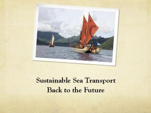Sustainable Sea Transport Back to the Future