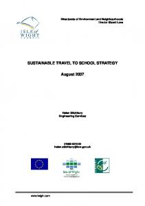 SUSTAINABLE TRAVEL TO SCHOOL STRATEGY. August 2007
