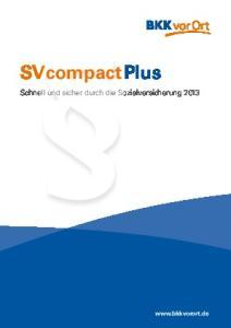 SVcompactPlus. Schnell und sicher durch die Sozialversicherung