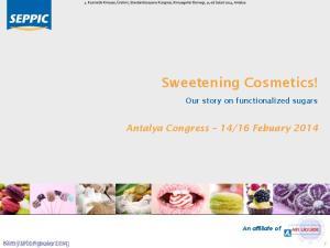 Sweetening Cosmetics!