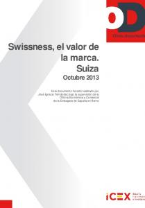 Swissness, el valor de la marca. Suiza Octubre 2013
