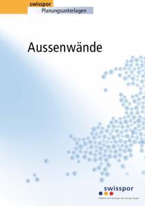 swisspor Planungsunterlagen Aussenwände Produkte und Leistungen der swisspor-gruppe