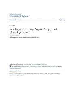 Switching and Selecting Atypical Antipsychotic Drugs: Quetiapine