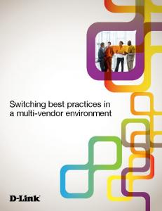 Switching best practices in a multi-vendor environment