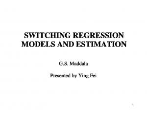 SWITCHING REGRESSION MODELS AND ESTIMATION