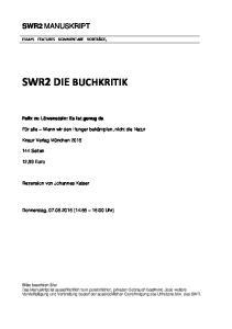 SWR2 DIE BUCHKRITIK SWR2 MANUSKRIPT. Felix zu Löwenstein: Es ist genug da. Für alle Wenn wir den Hunger bekämpfen, nicht die Natur