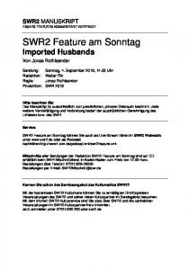 SWR2 Feature am Sonntag Imported Husbands