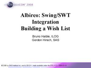SWT Integration Building a Wish List