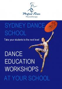 SYDNEY DANCE SCHOOL. Take your students to the next level DANCE EDUCATION WORKSHOPS AT YOUR SCHOOL