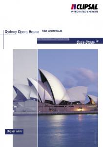 Sydney Opera House. Case Study 15. clipsal.com NEW SOUTH WALES. C-Bus Control and Management System