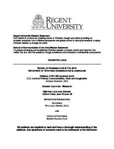 Syllabus: COM 685 (graduate level) C. S. Lewis & Friends: Communication, Myth and Imagination Summer Semester, 2013
