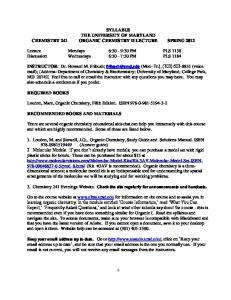 SYLLABUS THE UNIVERSITY OF MARYLAND CHEMISTRY 241 ORGANIC CHEMISTRY II LECTURE SPRING 2012