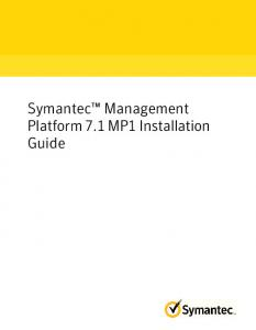 Symantec Management Platform 7.1 MP1 Installation Guide