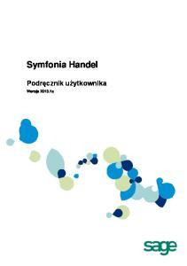 Symfonia Handel. Podręcznik użytkownika. Wersja a