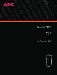 Symmetra PX UPS kw 208 V. Site Preparation Guide