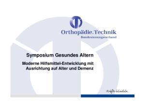 Symposium Gesundes Altern. Moderne Hilfsmittel-Entwicklung mit Ausrichtung auf Alter und Demenz
