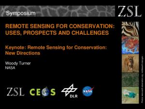 Symposium REMOTE SENSING FOR CONSERVATION: USES, PROSPECTS AND CHALLENGES. Keynote: Remote Sensing for Conservation: New Directions