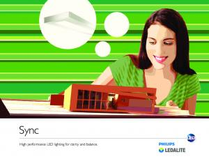 Sync. High performance LED lighting for clarity and balance