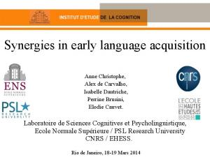 Synergies in early language acquisition