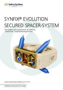 SYNFIX EVOLUTION SECURED SPACER-SYSTEM