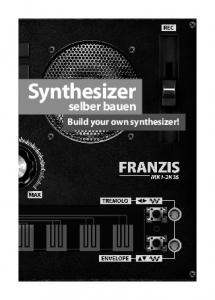 Synthesizer. selber bauen. Build your own synthesizer!