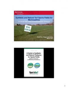 Synthetic and Natural Turf Sports Fields for Municipalities 11 th Annual Public Works Continuing Education Conference