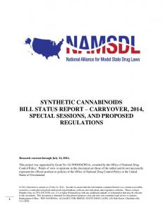 SYNTHETIC CANNABINOIDS BILL STATUS REPORT CARRYOVER, 2014, SPECIAL SESSIONS, AND PROPOSED REGULATIONS