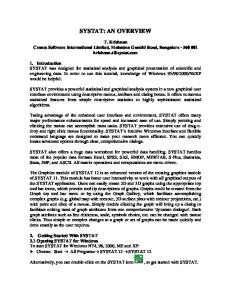 SYSTAT: AN OVERVIEW. T. Krishnan Cranes Software International Limited, Mahatma Gandhi Road, Bangalore