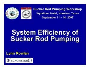System Efficiency of Sucker Rod Pumping