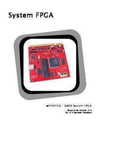 System FPGA. wsysfpga 6809 System FPGA. Setup Guide revision v1.5 For v1.3 boardset hardware
