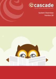System Overview. System Overview Version 26. Version 26