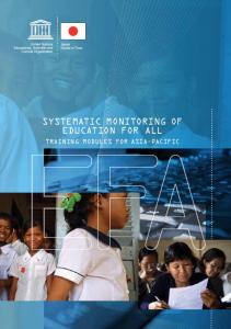 SYSTEMATIC MONITORING OF EDUCATION FOR ALL TRAINING MODULES FOR ASIA-PACIFIC
