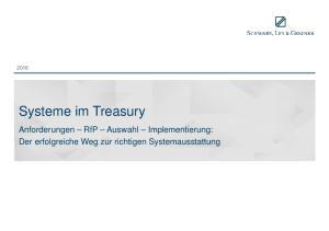 Systeme im Treasury. Anforderungen RfP Auswahl Implementierung: Der erfolgreiche Weg zur richtigen Systemausstattung