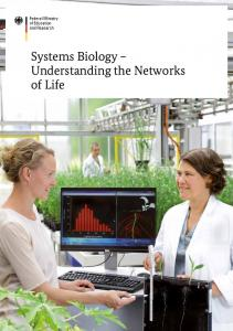 Systems Biology Understanding the Networks of Life