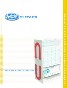 SYSTEMS VERTICAL CAROUSEL SYSTEMS AUTOMATED STORAGE AND RETRIEVAL SOLUTIONS