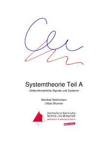 Systemtheorie Teil A. - Zeitkontinuierliche Signale und Systeme - Manfred Strohrmann Urban Brunner