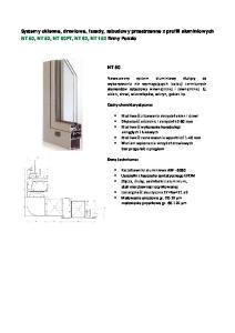 Systemy okienne, drzwiowe, fasady, zabudowy przestrzenne z profili aluminiowych NT 50, NT 52, NT 60PT, NT 62, NT 152 firmy Ponzio NT 50