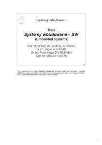 Systemy wbudowane. Kurs Systemy wbudowane SW (Embedded Systems)