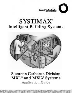 SYSTIMAX. Intelligent Building Systems. Siemens Cerberus Division MXL TM. and MXLV Systems Application Guide